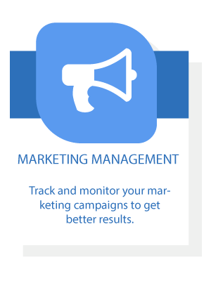 Marketing Management - Track and monitor your marketing campaigns to get better results.
